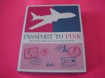 PASSPORT TO PINK BARBIE 2012 Nat'l Convention Gold Label- Ready to ship NRFB