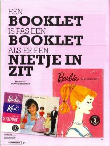 You can also collect only barbie booklets. See a Dutch collector. See her facebook site.